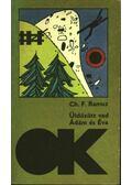 Üldözött vad; Ádám és Éva - Ramuz, Charles-Ferdinand