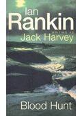 Blood Hunt - Rankin, Ian