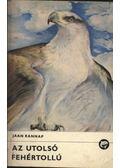 Az utolsó fehértollú - Rannap, Jaan