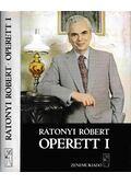 Operett I. kötet - Rátonyi Róbert