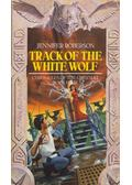 Track of the White Wolf - Roberson, Jennifer