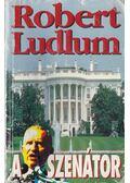 A szenátor - Robert Ludlum
