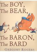 The Boy, the Bear, the Baron, the Bard - ROGERS, GREGORY