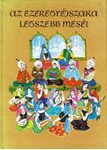 Az ezeregyéjszaka legszebb meséi - Rónay György