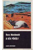 A kék pöröly - Ross MacDONALD