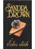 Édes düh - Sandra Brown
