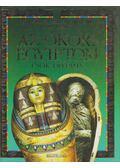 Az ókori Egyiptom enciklopédiája