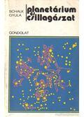 Planetárium és csillagászat - Schalk Gyula