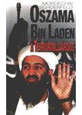 Oszama Bin Laden, a terrormilliárdos - Schoenfeld, Mordechai