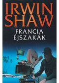 Francia éjszakák - Shaw, Irwin