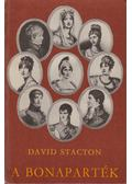 A Bonaparték - Stacton, David