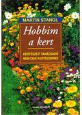 Hobbim a kert - Stangl, Martin