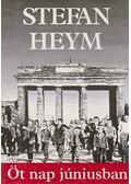 Öt nap júniusban - Stefan Heym