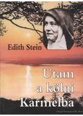 Utam a kölni Kármelba - Stein, Edith