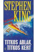 Titkos ablak, titkos kert - Stephen King