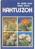 Kaktuszok - Szabó Dezső, Nemes Lajos