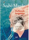 Hullámok kergetése - Szabó Magda