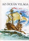 Az óceán világa - Szentiványi Jenő
