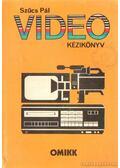 Video kézikönyv - Szűcs Pál