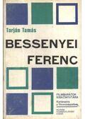 Bessenyei Ferenc - Tarján Tamás