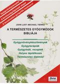 A Természetes Gyógymódok Bibliája