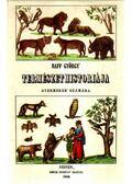 Raff György természethistóriája gyermekek számára (reprint)