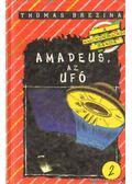Amadeus, az ufó - Thomas Brezina