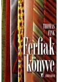 Férfiak könyve - Thomas Fink