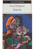 Tűzpróba - Thompson, Joyce