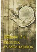 Szigetek és szemhatárok - Tillmann J. A.