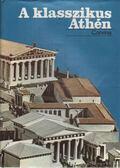 A klasszikus Athén - Több szerző