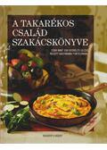 A takarékos család szakácskönyve - Több szerző