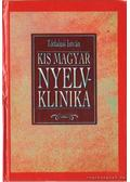 Kis magyar nyelvklinika - Tótfalusi István