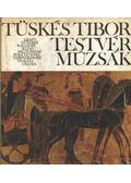 Testvérmúzsák - Tüskés Tibor