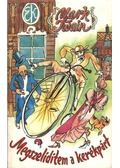 Megszelídítem a kerékpárt - Twain, Mark