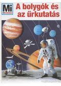 A bolygók és az űrkutatás - Übelacker, Erich