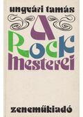 A rock mesterei - Ungvári Tamás