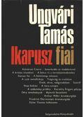 Ikarusz fiai - Ungvári Tamás