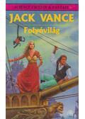 Folyóvilág - Vance, Jack