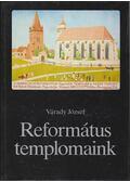 Református templomaink - Várady József