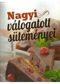 Nagyi válogatott süteményei - Varga Sanó (szerkesztő)