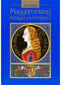 Magyarország királyai és királynői - Vég Gábor