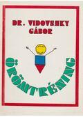 Örömtréning - Vidovszky Gábor