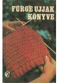 Fürge ujjak könyve 1972. - Villányi Emilné