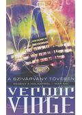 A szivárvány tövében - Vinge, Vernor