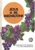 Jézus a mi megváltónk - Vladár Gábor
