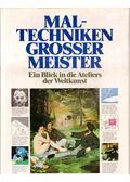Maltechniken grosser Meister - Waldemar Janusczcak
