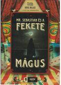 Mr. Sebastian és a Fekete Mágus - Wallace, Daniel