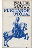 Puritánok utódai - Walter Scott