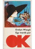Egy marék por - Waugh, Evelyn